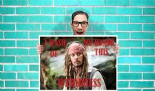 Captain Jack Sparrow I wash my hands of this weirdness Johnny Depp  - Wall Art Print Poster   -  Poster Geekery